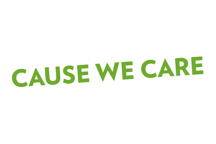 Cause We Care